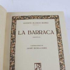 Libros antiguos: L- 252. LA BARRACA . NOVELA DE VICENTE BLASCO IBAÑEZ. AÑO 1929. ED. PROMETEO. 1ª EDICIÓN.. Lote 149482050