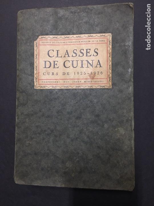 J. RONDISSONI. CLASES DE CUINA. CURS 1925-1926. (Libros Antiguos, Raros y Curiosos - Cocina y Gastronomía)