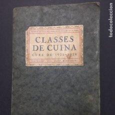 Libros antiguos: J. RONDISSONI. CLASES DE CUINA. CURS 1925-1926.. Lote 149495277