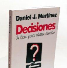 Libri antichi: DECISIONES, UN LIBRO PARA «DARSE CUENTA» - DANIEL J. MARTÍNEZ - INCLUYE PENDRIVE REFLEXIONES AUTOR. Lote 149512934