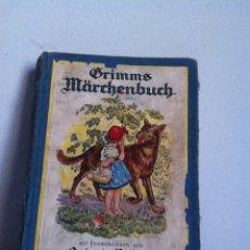 Libros antiguos: GRIMMS MARCHENBUCK ( ALEMÁN) AÑOS 20 O ANTERIOR. Lote 149517348
