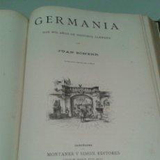 Libros antiguos: GERMANIA. JUAN SCHERR. LA LEYENDA DEL CID. PELLICER. 1882. MONTANER Y SIMÓN.. Lote 149572869