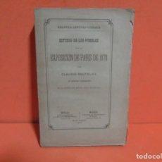 Libros antiguos: - CLAUDIO BOUTELOU -BIBLIOTECA CIENTIFICO-LITERARIA ESTUDIO DE LOS PUEBLOS EXPOSICION DE PARIS 1878. Lote 149641522