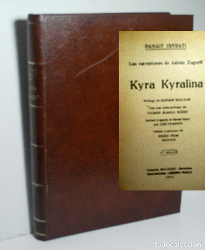 KYRA KYRALINA. ISTRATI PANAIT. 1933 (Libros antiguos (hasta 1936), raros y curiosos - Literatura - Narrativa - Otros)