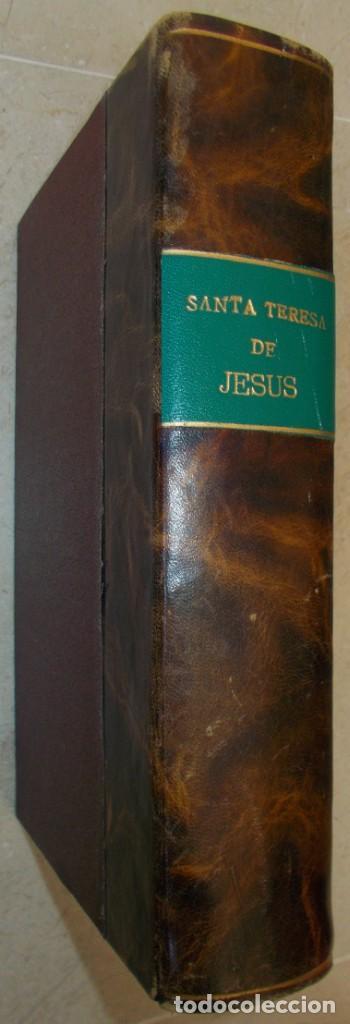AÑO 1881. SANTA TERESA DE JESÚS. EL LIBRO DE SU VIDA. LAS FUNDACIONES Y LAS RELACIONES ESCRITAS (Libros Antiguos, Raros y Curiosos - Pensamiento - Otros)