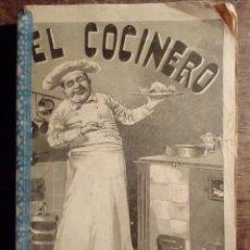 Libros antiguos: 1911 EL COCINERO UNIVERSAL O ARTE DE GUISAR AL ESTILO MODERNO POR A. DE NAIT VINDEX. Lote 149736262