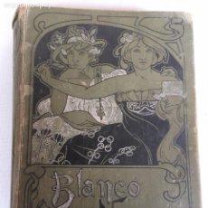 Libros antiguos: LIBRO DE BLANCO Y NEGRO. Lote 149758842