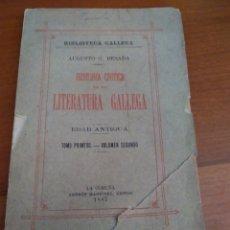 Libros antiguos: HISTORIA CRÍTICA DE LA LITERSTURA GALLEGA. EDAD ANTIGUA. TOMO PRIMERO. VOLUMEN SEGUNDO.. Lote 149860460