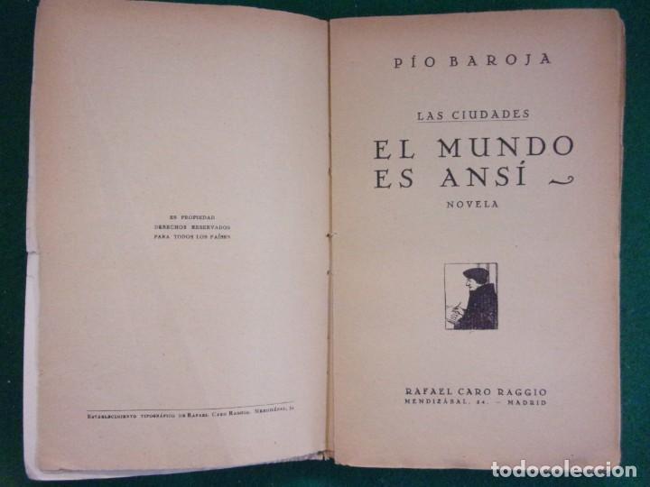 Libros antiguos: EL MUNDO ES ANSI / Pío Baroja / editorial Rafael Caro. 1ª edición 1919? - Foto 2 - 149909746