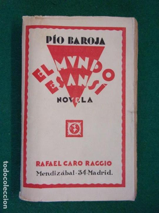 EL MUNDO ES ANSI / PÍO BAROJA / EDITORIAL RAFAEL CARO. 1ª EDICIÓN 1919? (Libros antiguos (hasta 1936), raros y curiosos - Literatura - Narrativa - Otros)