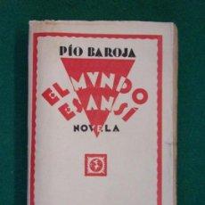 Libros antiguos: EL MUNDO ES ANSI / PÍO BAROJA / EDITORIAL RAFAEL CARO. 1ª EDICIÓN 1919?. Lote 149909746