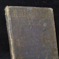 Libros antiguos: AVENTURAS DE GIL BLAS DE SANTILLANA DE 1925. Lote 149930002
