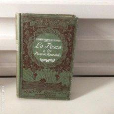 Livros antigos: LA PESCA Y LOS PECES DE AGUA DULCE ROBERTO VILLATTE SALVAT. Lote 149943890