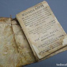 Libros antiguos: SEGUNDA PARTE DE LAS GUERRAS CIVILES DE GRANADA...-GINÉS PÉREZ-MADRID 1720. Lote 149943542