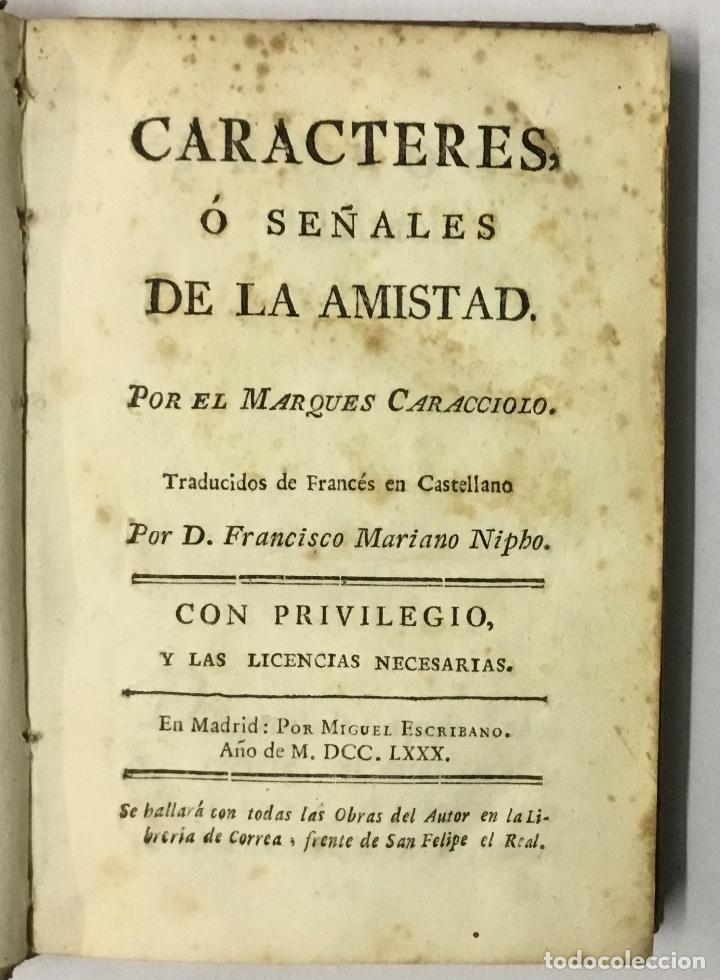 CARACTERES Ó SEÑALES DE LA AMISTAD. - CARACCIOLO, MARQUÉS DE. 1780 (Libros Antiguos, Raros y Curiosos - Pensamiento - Otros)