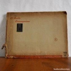 Libros antiguos: EL MUEBLE CONTEMPORÁNEO N 1º * 10 LÁMINAS * SERRAHIMA Y URPÍ, BARCELONA * 42CM X 32CM. Lote 150006046