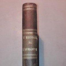 Libros antiguos: L´HISTOIRE DE L´HUMANITÉ TOMO IX LES GUERRES DE RELIGION 1863 F. LAURENT. Lote 150030558