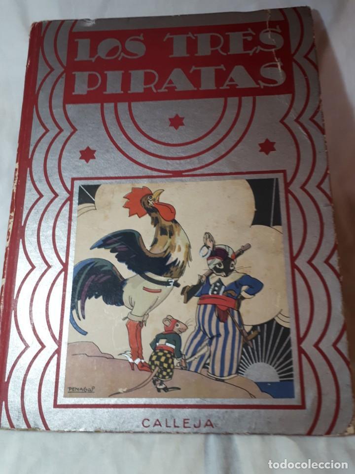 LOS TRES PIRATAS, DE CALLEJA (Libros Antiguos, Raros y Curiosos - Literatura Infantil y Juvenil - Otros)