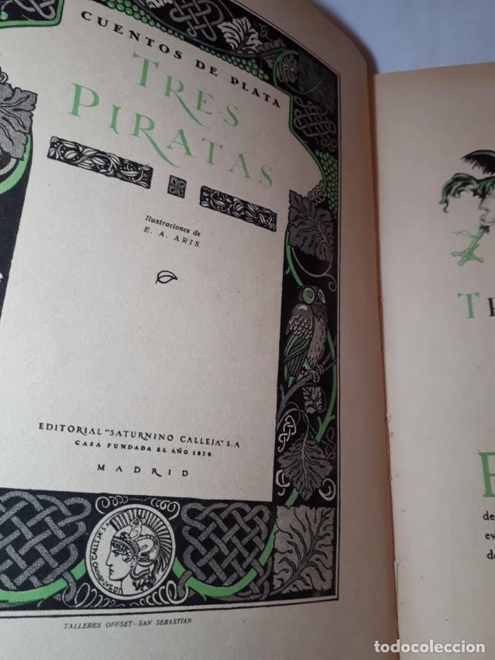 Libros antiguos: LOS TRES PIRATAS, DE CALLEJA - Foto 3 - 150081586