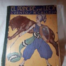 Libros antiguos: EL PRINCIPE Y EL LEON, DE CALLEJA. Lote 150083750