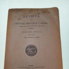 Libri antichi: REVISTA DE ARCHIVOS, BIBLIOTECAS Y MUSEOS - TERCERA ÉPOCA - AÑO XXVI - JULIO-SEPTIEMBRE - 1922 -. Lote 150119570