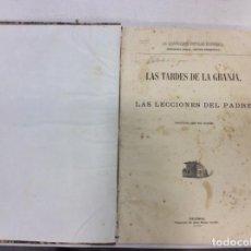 Libros antiguos: LAS TARDES DE LA GRANJA O LAS LECCIONES DEL PADRE. 1869. Lote 150146446