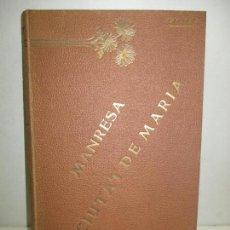 Libros antiguos: MANRESA, CIUTAT DE MARIA [...] SARRET ARBOS, JOAQUIM. 1905.. Lote 123246031