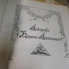 Libros antiguos: AUTOGRAFOS HISPANO AMERICANOS CELINA GONZALEZ ESCRITOS Y DIBUJOS PARDO BAZAN ZUBOAGA BENAVENTE 1931. Lote 150233722