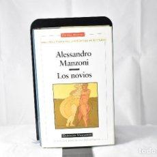 Libros antiguos: LOS NOVIOS. MANZONI, ALESSANDRO. Lote 150238742