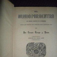 Libros antiguos: EL MUNDO POR DENTRO, LOS GRANDES SECRETOS DE LA HUMANIDAD, TORCUATO TÁRRAGO, TOMO 4, 1884. Lote 150260354