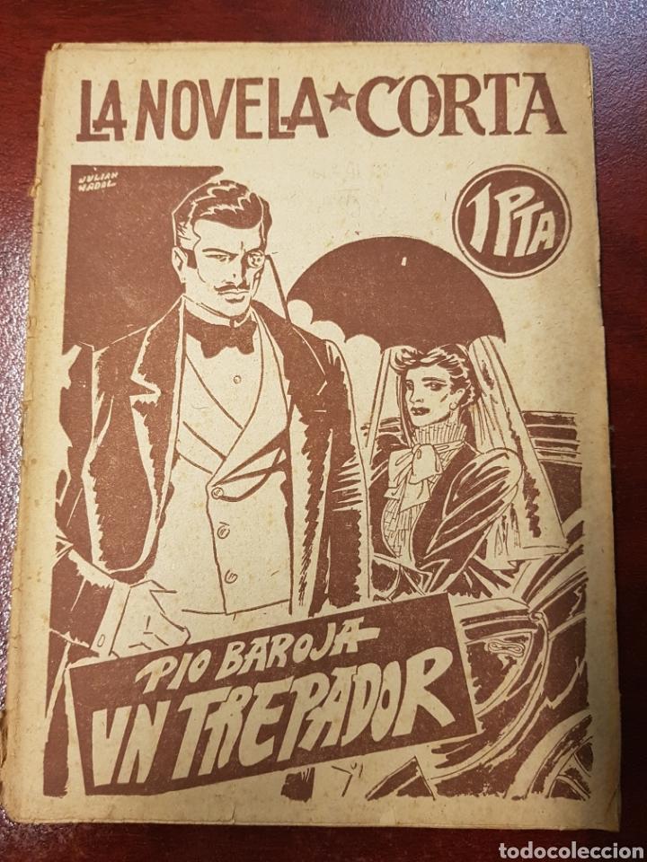 LA NOVELA CORTA - PIO BAROJA - UN TREPADOR (Libros antiguos (hasta 1936), raros y curiosos - Literatura - Narrativa - Otros)