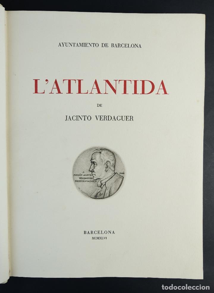 Libros antiguos: L'Atlantida de Jacinto Verdaguer-Eduardo Junyent y Martín De Riquer-Barcelona,1946-Ej. 55 de 1000 - Foto 2 - 150281718