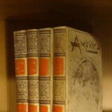 Livros antigos: AMÉRICA, HISTORIA DE SU DESCUBRIMIENTO DESDE LOS TIEMPOS PRIMITIVOS HASTA LOS MAS MODERNOS . Lote 150284542