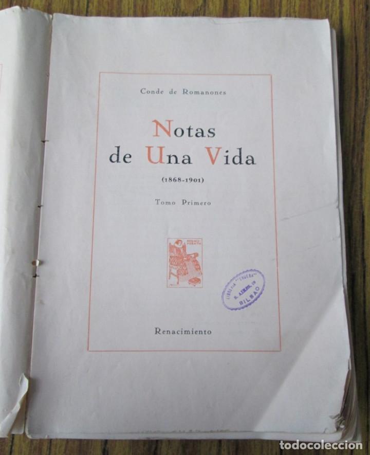NOTAS DE UNA VIDA 1868 – 1901 CONDE DE ROMANONES TOMÓ PRIMERO (Libros Antiguos, Raros y Curiosos - Historia - Otros)
