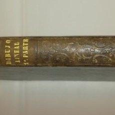 Libros antiguos: DIBUJO LINEAL PARTE PRIMERA 1865. Lote 150330386