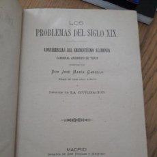 Libros antiguos: LOS PROBLEMAS DEL SIGLO XIX, CALLETANO ALIMONDA, IMP. JOSE PERALES, 1885. RARO. Lote 150361026