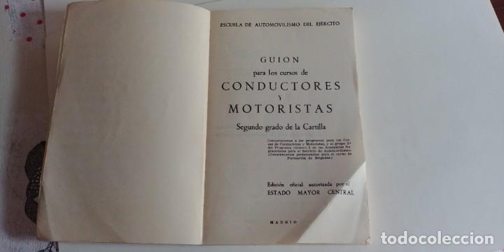 Libros antiguos: guion para los cursos de conductores y motoristas. ministerio del ejercito, 1969- - Foto 2 - 150368586