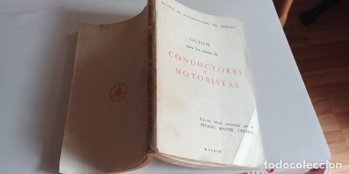 Libros antiguos: guion para los cursos de conductores y motoristas. ministerio del ejercito, 1969- - Foto 6 - 150368586