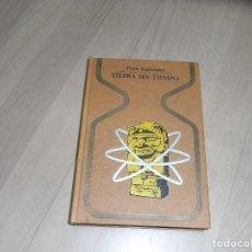 Libros antiguos: PETER KOLOSIMO, TIERRA SIN TIEMPO, PLAZA JANES. Lote 150445474