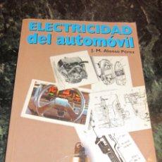 Libros antiguos: ELECTRICIDAD DEL AUTOMOVIL. J.M. ALONSO.. Lote 150489842
