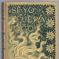 Libros antiguos: ¡SI YO FUERA RICO! M. DE LARRA AÑO 1896. Lote 150539522