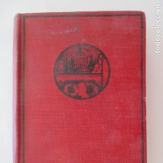 Libros antiguos: THE THREE CROWS BY JOHN HUNTER. CASSEL AND COMPANY, LTD. 1930 PRINTED IN GREAT BRITAIN. Lote 150641918