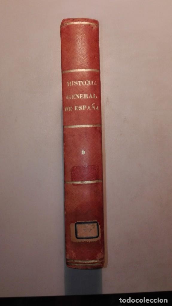 HISTORIA GENERAL DE ESPAÑA - TOMO IX - MODESTO LAFUENTE - 1862 - EDICIÓN ECONÓMICA (Libros Antiguos, Raros y Curiosos - Historia - Otros)