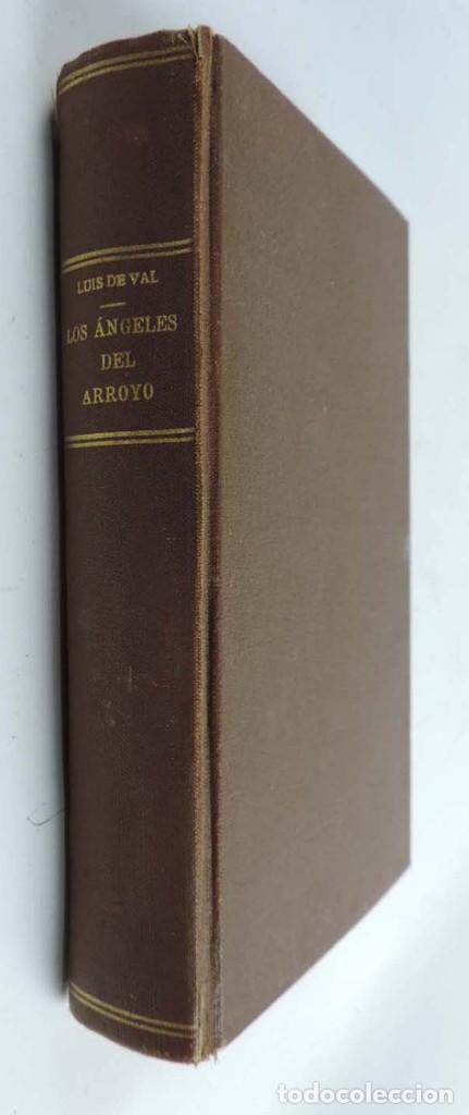 LIBRO DE LOS ANGELES DEL ARROYO, AUTOR LUIS DEL VAL, FOLLETIN EL HOGAR Y LA MODA, ED. CASTRO, MADRID (Libros Antiguos, Raros y Curiosos - Literatura Infantil y Juvenil - Otros)