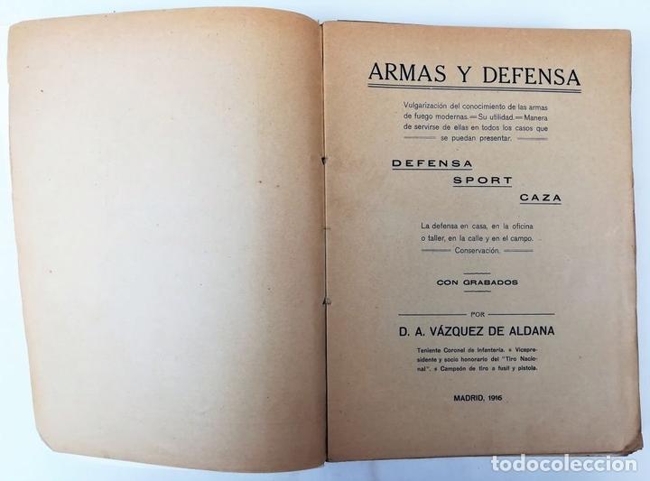 Libros antiguos: ARMAS Y DEFENSA. D.A. VÁZQUEZ DE ALDANA. IMPRENTA JULIÁN PALACIOS. 1916 MADRID - Foto 2 - 150950766
