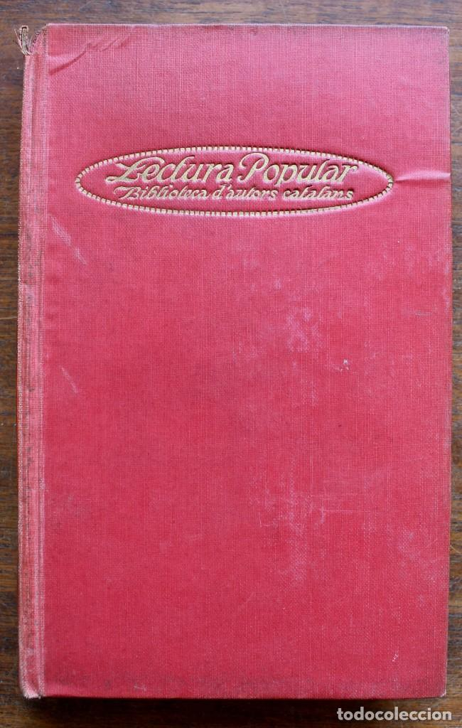 Libros antiguos: LECTURA POPULAR- BIBLIOTECA D'AUTORS CATALANS- 12 VOL- 1913 - Foto 3 - 150960538