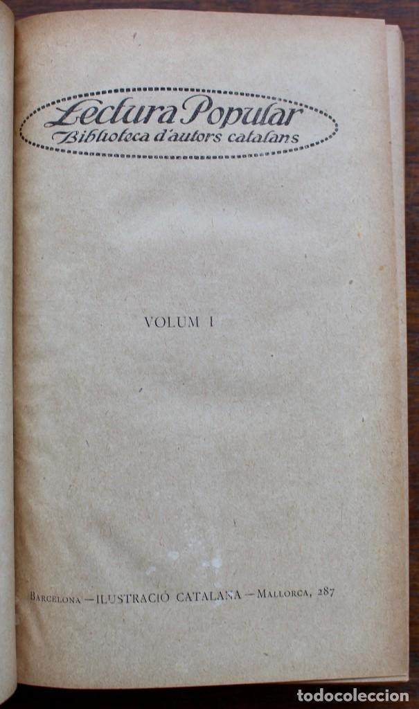 Libros antiguos: LECTURA POPULAR- BIBLIOTECA D'AUTORS CATALANS- 12 VOL- 1913 - Foto 4 - 150960538