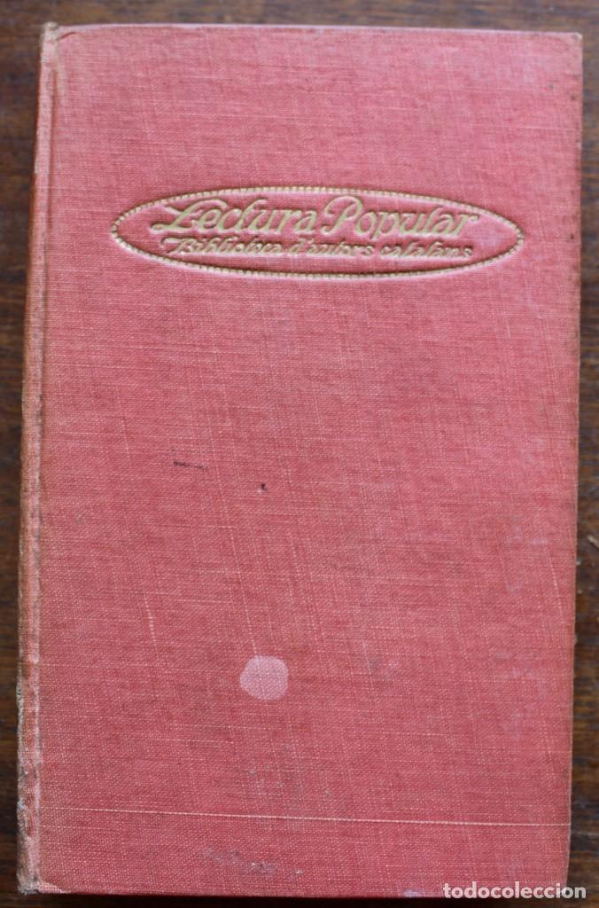 Libros antiguos: LECTURA POPULAR- BIBLIOTECA D'AUTORS CATALANS- 12 VOL- 1913 - Foto 28 - 150960538