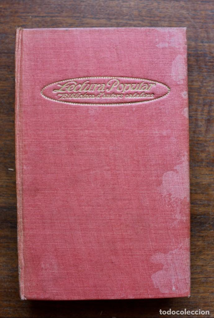 Libros antiguos: LECTURA POPULAR- BIBLIOTECA D'AUTORS CATALANS- 12 VOL- 1913 - Foto 41 - 150960538