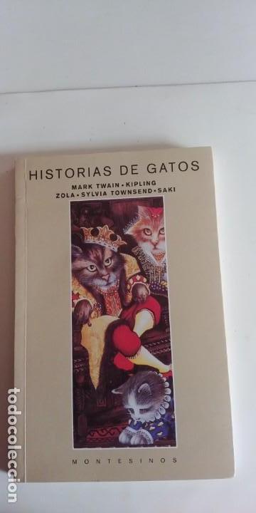 HISTORIAS DE GATOS-MONTESINOS-180 PAGINAS-AÑO 1998-NUEVO- (Libros antiguos (hasta 1936), raros y curiosos - Literatura - Narrativa - Otros)